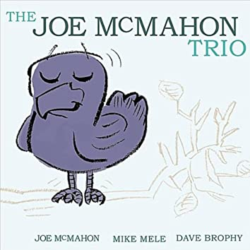THE JOE MCMAHON TRIO