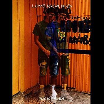 Love Issa Dub