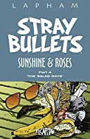 Stray Bullets Sunshine and Roses 4: The Salad Days (Stray Bullets: Sunshine and Roses)