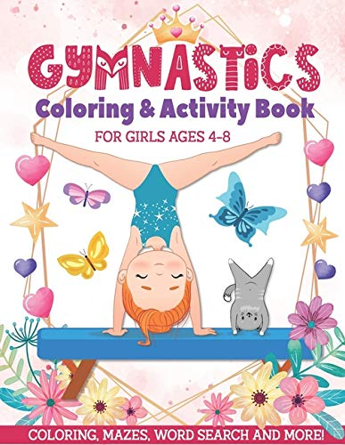 Compare Textbook Prices for Gymnastics Coloring & Activity Book for Girls 4-8: Coloring, Mazes, Word Search and More  ISBN 9798649980678 by Davis, Joanne