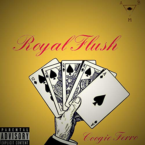 Royal Flush [Explicit]