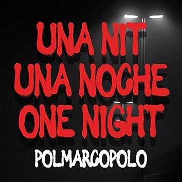 Una Nit, Una Noche, One Night