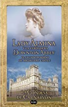 Lady Almina y La Verdadera Downtown Abbey (Lady Almina and the Real Downton Abbey) by Carnarvon, Lady Fiona (2012) Paperback