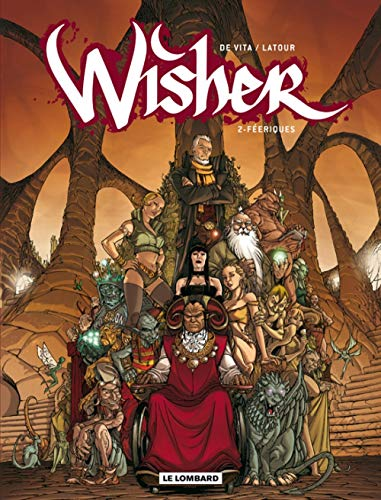 Wisher - tome 2 - Féeriques
