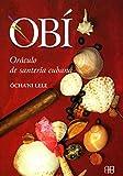 Obí: Oráculo de santería cubana (Nueva Era) (Spanish Edition)