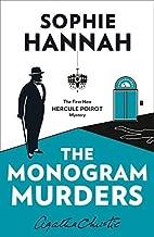 The Monogram Murders (Hercule Poirot Mystery 1) by Sophie Hannah (2015-05-21)