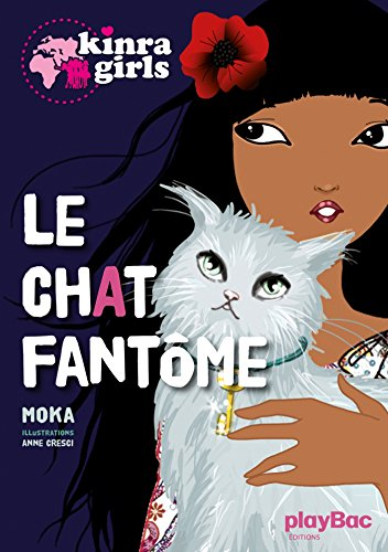Kinra Girls - Le chat fantôme - Tome 2 (French Edition)