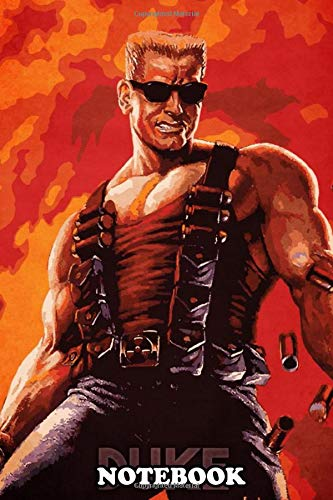 Notebook: Duke Nukem , Journal for Writing, College Ruled Size 6' x 9', 110 Pages