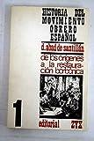 Historia del movimiento obrero español, tomo I: Desde sus orígenes a la Restauración Borbónica