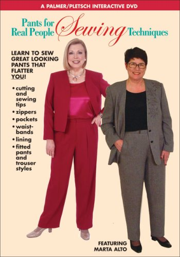 Pants for Real People: Sewing Techniques