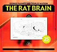 The Rat Brain in Stereotaxic Coordinates, Sixth Edition
