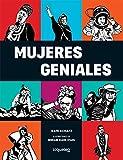 Mujeres geniales / Rad American Women: Artistas, atletas, piratas, punks y otras revolucioinarias que hicieron historia