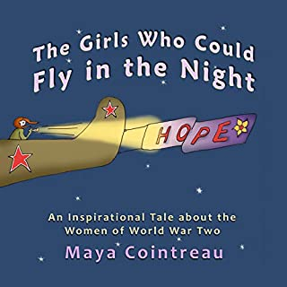 The Girls Who Could Fly in the Night - An Inspirational Tale About the Women of World War Two  audiobook cover art