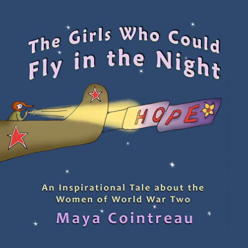 The Girls Who Could Fly in the Night - An Inspirational Tale About the Women of World War Two  cover art