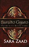 Baralho Cigano - O poder oculto de cada lâmina (Portuguese Edition)