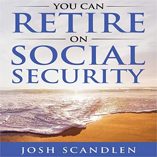You Can Retire on Social Security audiobook cover art