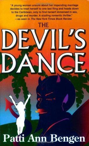 The Devil's Dance by Patti Ann Bengen (2007-10-01)