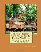 The Magic Treehouse Civil War on Sunday Student Workbook: Quick Student Workbooks