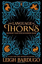 Download Book The Language of Thorns: Midnight Tales and Dangerous Magic PDF
