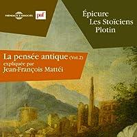 Épicure, les Stoïciens, Plotin livre audio