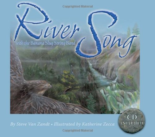 River Song: With the Banana Slug String Band (Includes Music CD) (Sharing Nature with Children Books)