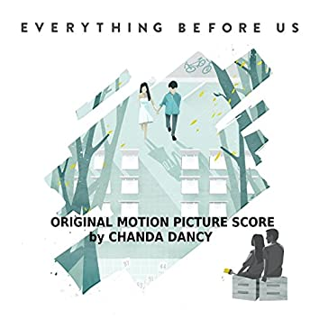 Everything Before Us (Original Motion Picture Score)