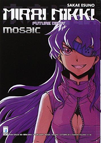 Mirai Nikki mosaic. volume unico