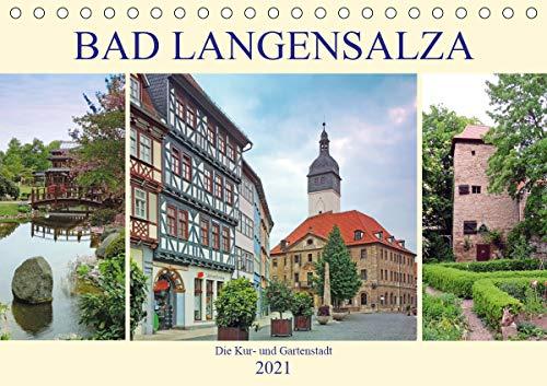 Bad Langensalza - Die Kur- und Gartenstadt (Tischkalender 2021 DIN A5 quer)