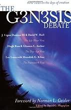 The Genesis Debate: Three Views on the Days of Creation