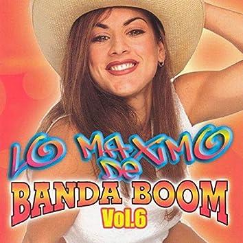 Lo Maximo de Banda Boom, Vol. 6