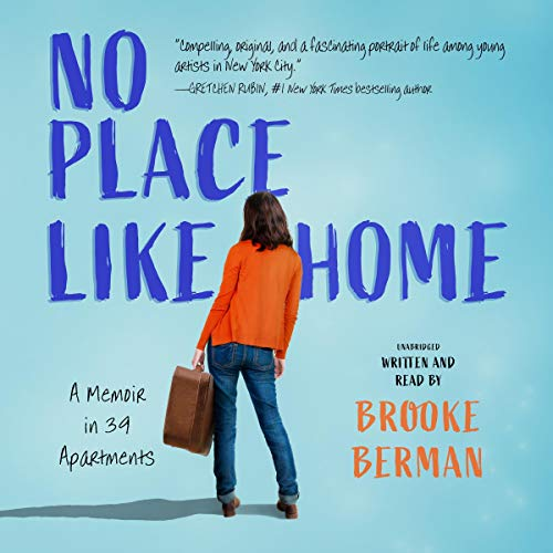No Place Like Home Audiobook By Brooke Berman cover art