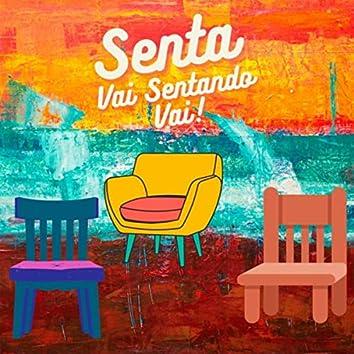 Senta Vai Sentando Vai! (feat. Jhones Crocodilo)