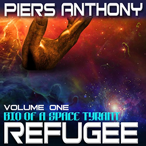 Refugee                   By:                                                                                                                                 Piers Anthony                               Narrated by:                                                                                                                                 Basil Sands                      Length: 11 hrs and 58 mins     112 ratings     Overall 4.3