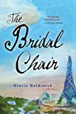 The Bridal Chair: A Novel of Love and Art in WWII Paris