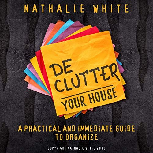 Decluttering Your House audiobook cover art