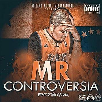 Mr. Controversia
