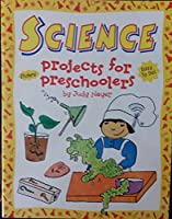 Science: Projects for Preschoolers : With Stickers (Judy Book) 076810078X Book Cover