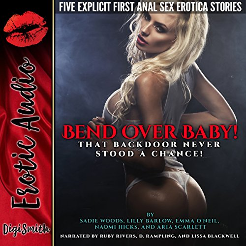 Bend Over Baby!: That Backdoor Never Stood a Chance! Titelbild