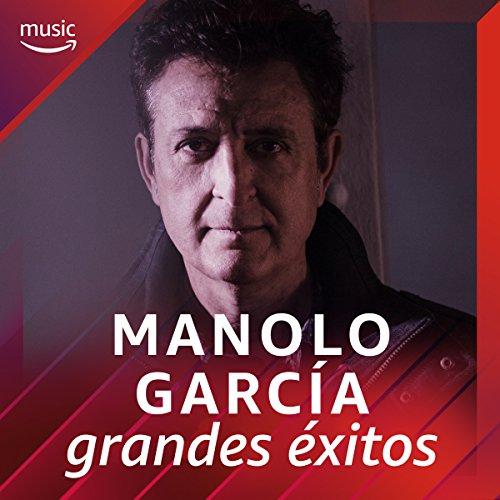 Manolo García: grandes éxitos
