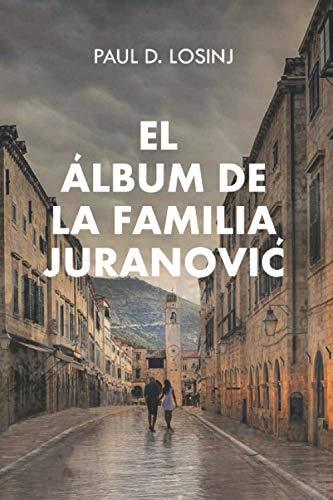 El álbum de la familia Juranović
