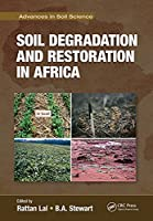 Soil Degradation and Restoration in Africa (Advances in Soil Science)