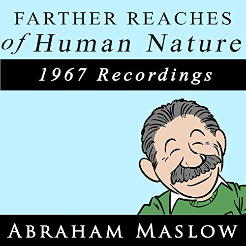 The Farthest Reaches of Human Nature: 1967 Recordings audiobook cover art