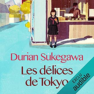 Les délices de Tokyo                   De :                                                                                                                                 Durian Sukegawa                               Lu par :                                                                                                                                 Christine Braconnier                      Durée : 5 h et 16 min     98 notations     Global 4,6