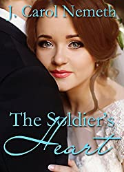 The Soldier\'s Heart (Wounded Soldier Book 1)