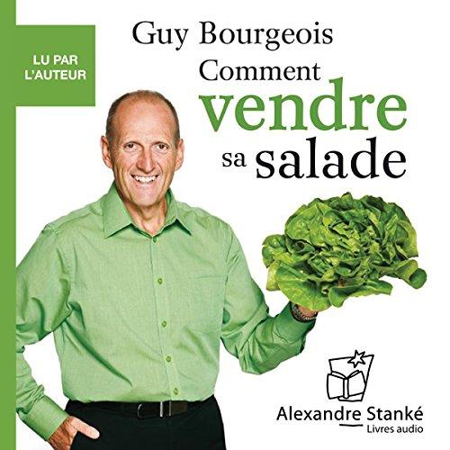『Comment vendre sa salade et prendre le contrôle de son avenir』のカバーアート