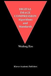 Digital Image Compression: Algorithms and Standards