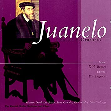 Brossé: Juanelo 'Charles V-Oratorio'