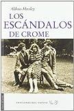 Los escándalos de Crome (Viento del Oeste)