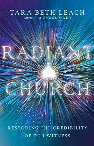 Radiant Church Restoring the Credibility of Our Witness product image