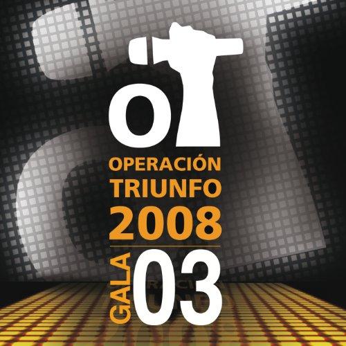 Operación Triunfo 2008 / Gala 3